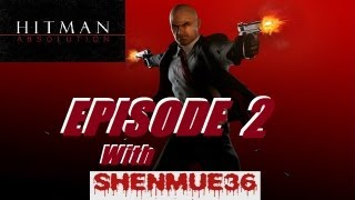Hitman Absolution Episode 2 - Don't Do Drugs