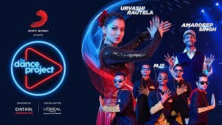 Dance Project | Episode 2 Performance | 2018 | Urvashi Rautela | Amardeep | MJ5 | The Humma Song | Deva Shree Ganesha | Tukur Tukur