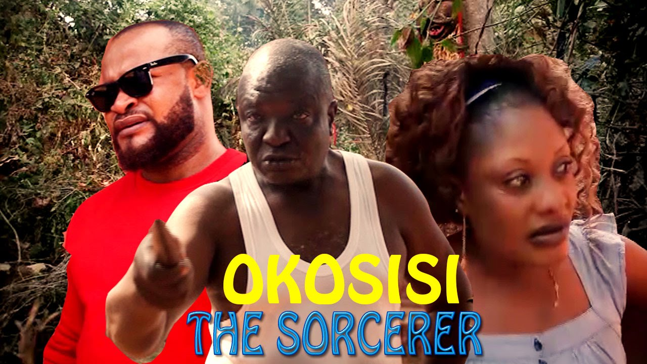 Okosisi The  Sorcerer 3  - 2016 Latest Nigerian Nollywood movie