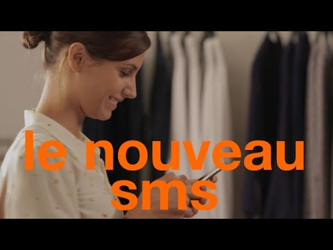 Video Le nouveau SMS : simple et rapide - Orange