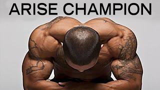 ARISE CHAMPION - Powerful Motivational Speech Video for Success #4 | Workout Motivation