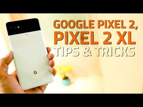 Google Pixel 2, Pixel 2 XL Hidden Features, Tips and Tricks