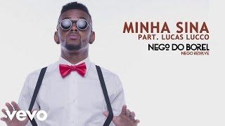 Baixar Nego do Borel - Minha Sina (Áudio Oficial) ft. Lucas Lucco
