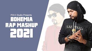 Bohemia Rap Remix Mashup ft. P.B.K Studio Top Latest Best Rap Song Of Bohemia