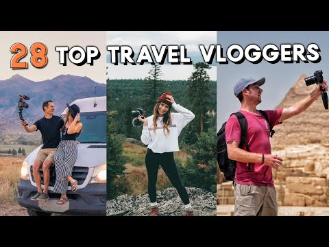 28 TOP TRAVEL VLOGGER channels to follow!