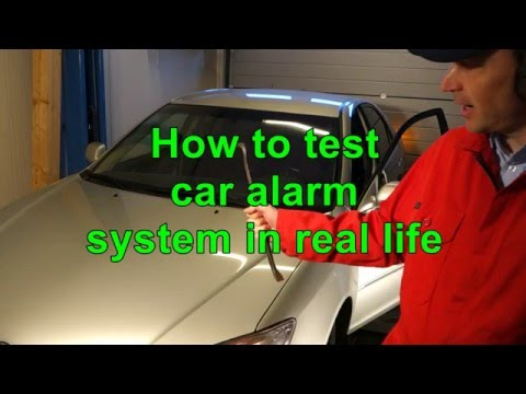 How to test your car alarm system in real life !