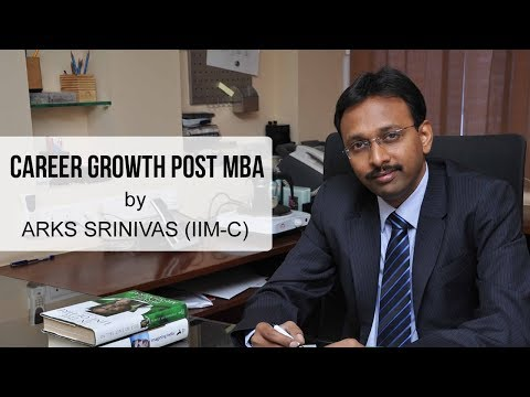 Career Growth Post MBA by ARKS Srinivas (IIM-C Alumnus)