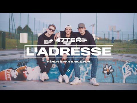 Смотреть клип 47Ter - L'adresse