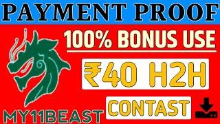 my11beast payment proof | new fantasy app | h2h contast bonus use
