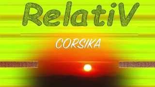 RELATIV . Corsika.