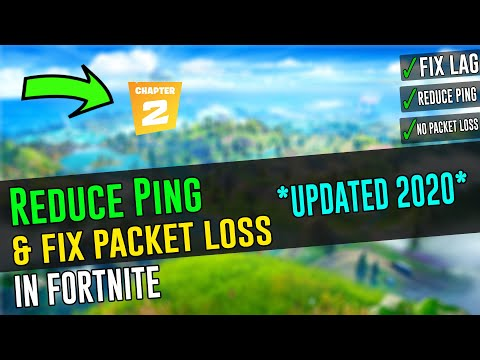 🔧Reduce Ping And FIX Packet Loss In Fortnite ✅ |*UPDATED 2020*|Network Optimization Tips!
