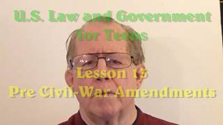Unizor - US Law - Pre-Civil War Amendments to Constitution
