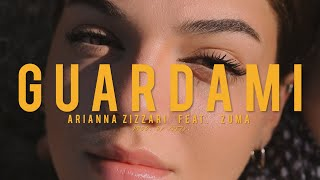 Arianna Zizzari - Guardami feat. Zuma - prod. by Krezy