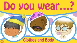 Clothes And Body Parts Chant For Kids - Do You Wear ~? - Pattern Practice By Elf Learning