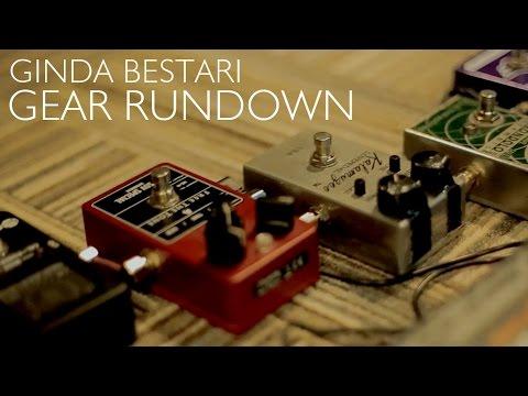 Ginda Bestari - Gear Rundown