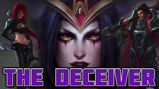 The Deceiver (Le Blanc / Katarina / Darius Lore)