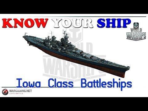 World of Warships - Know Your Ship #16 - Iowa Class Battleship
