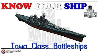 World of Warships - Know Your Ship! - Iowa Class Battleship