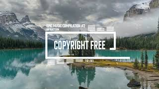 Epic Music Compilation by Infraction #2 [No Copyright Music]