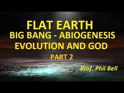 FLAT EARTH ABIOGENESIS, BIG BANG, EVOLUTION, CREATOR AND GOD 2 0f 2 thumbnail