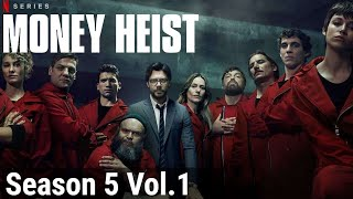 Money Heist Season 5 Vol.1 | EXPLAINED IN HINDI | La Casa De Papel Thumb