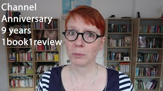 Channel Anniversary: 9 years of 1book1review
