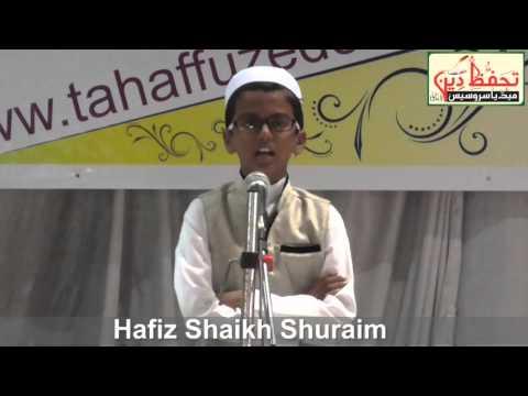 Qari HAFIZ Shaikh SHURAIM- NAAT : Aayaten Ayato  Se