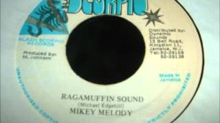 Mikey Melody - Ragamuffin Sound