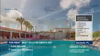 Florida | Vacation Rentals | BEST VILLA ON SIESTA KEY - 6 Guests  | Sarasota