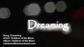 Children Of The Moon - Dreaming