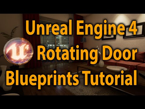 Unreal Engine 4: Rotating Door Blueprints Tutorial (V4.6)