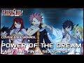 "Fairy Tail Final Season OP - ""Power of the Dream"" (Cover en Español)   David Delgado ft. Paz Véliz"