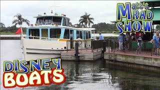 Walt Disney World Ferry Boats - Matt's Rad Show