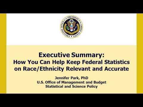 Executive Summary:  How You Can Help Keep Federal Statistics on Race/Ethnicity Relevant and Accurate