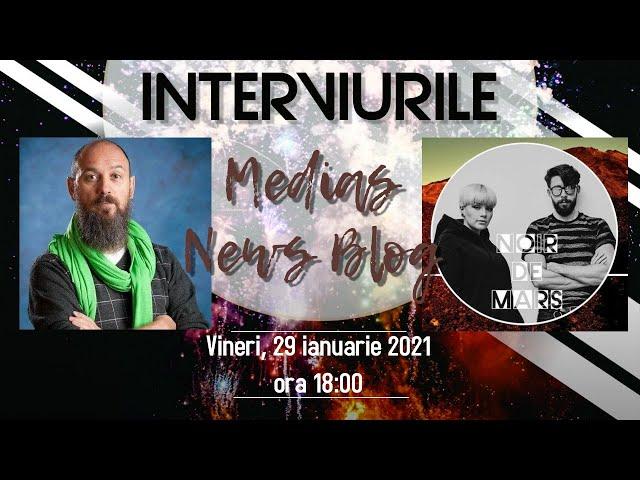 Noir de Mars la Interviurile Medias News Blog