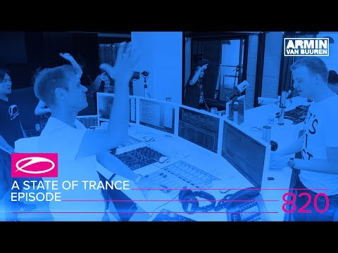A State Of Trance Episode 820 (#ASOT820)