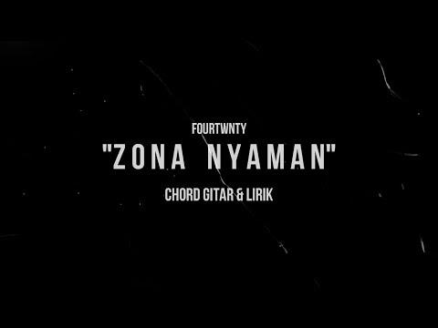 Fourtwnty - Zona Nyaman - Kunci Gitar Lirik Lagu & Chord Gitar  Mudah