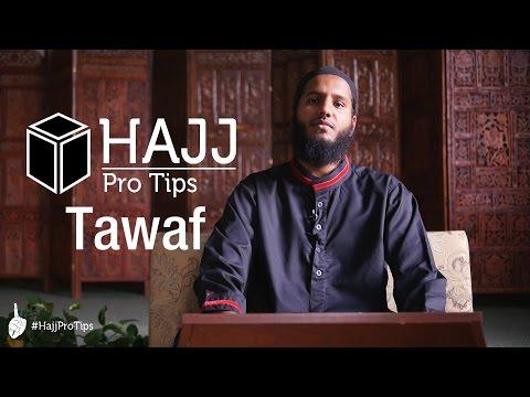 Tawaf - #HajjProTips