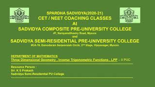 II PUC | CET/NEET/JEE | Three Dimensional Geometry , ITF , LPP