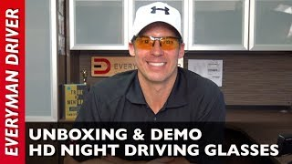 HD Night Driving Glasses Unboxing and Review on Everyman Driver