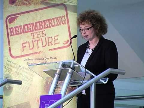 Remembering the Future - Minister Carál Ní Chuilín (Department of Culture Arts and Leisure)