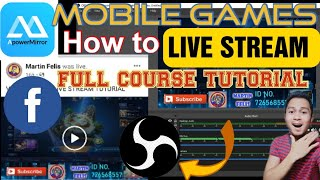 How To Live Stream Mobile Games In Facebook || Using Obs Studio And Apower Mirror || Full Tutorial