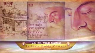 Ik Fakir Vadda Mastana | Jukebox | Daler Mehndi | Shabad Gurbani | DRecords