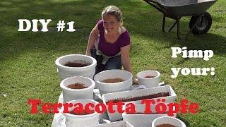 DIY#1 Alte Terracotta Töpfe optisch aufwerten!