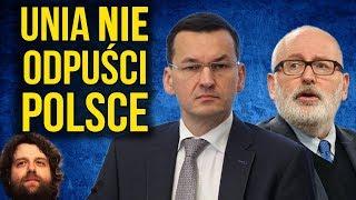 Unia Europejska UE Nie Odpuści Polsce - Decyzja Timmermansa - Komentator