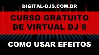 vuclip Mini Curso Online Gratuito de Virtual DJ 8 - Como Usar Os Efeitos no Virtual DJ