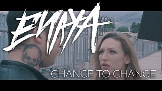 Chance To Change (Official Music Video)