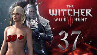 The Witcher 3 #37 - Цири признается в своей ориентации в бане (18+) проклятие Моркварга [60 fps]