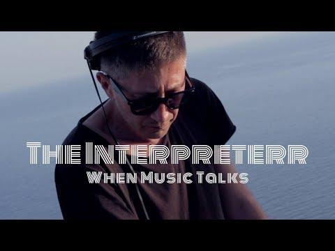 The Interpreterr - When Music Talks