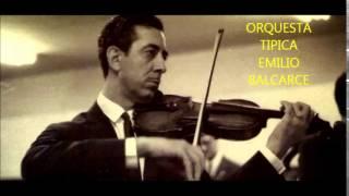ALBERTO CASTILLO -  EMILIO BALCARCE -  AMARRAS  - TANGO
